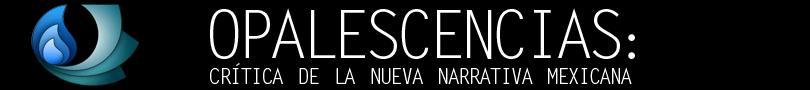 Critica de la nueva narrativa Mexicana